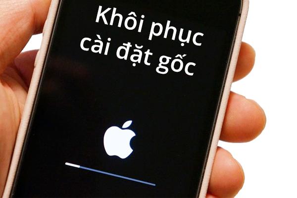 khoi phuc cai dat goc iPhone